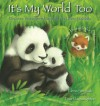 It's My World Too: Discover Endangered Animals and Their Habitats - Elena Pasquali, Tina Macnaughton