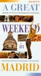 A Great Weekend in Madrid - Hachette, Delphine Désveaux