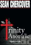 Die Trinity-Anomalie (German Edition) - Sean Chercover, Olaf Knechten
