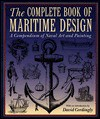Complete Book of Maritime Design: A Compendium of Naval Art and Painting - David Cordingly