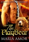 The PlayBear Billionaire (PlayShifters Book 1) - Maria Amor