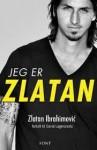 Jeg er Zlatan - Zlatan Ibrahimović, David Lagercrantz, Sverre Knudsen