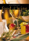 Northwest Food and Wine - Dan Taggart, Kathleen Taggart