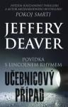 Učebnicový případ (Lincoln Rhyme #9.5) - Jeffery Deaver