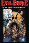 Evil Ernie: The Resurrection (Evil Ernie, book 2) - Brian Pulido, Steven Hughes