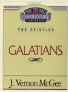 Thru the Bible Commentary Vol. 46: The Epistles (Galatians) - J. Vernon McGee