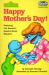 Happy Mother's Day! (Sesame Street/Step Into Reading, Step 1 Book : Preschool-Grade 1) - Sesame Street