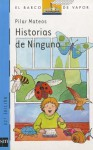 Historias de Ninguno - Pilar Mateos