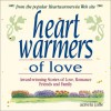 Heartwarmers Of Love: Award Winning Stories Of Love, Romance, Friends, And Family - Azriela Jaffe