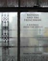 Katrina and the Frenchman: A Journal from the Street - Marcy Italiano