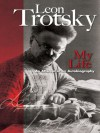 My Life: An Attempt at an Autobiography (Dover Value Editions) - Leon Trotsky