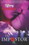 The Impostor: A Love Story (Volume 1) - Tiffany Carmouche