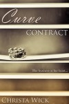Curve Contract (Billionaire BBW Erotic Romance) - Christa Wick