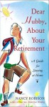 Dear Hubby, About Your Retirement - Nancy Robison