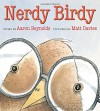Nerdy Birdy - Aaron Reynolds, Matt Davies