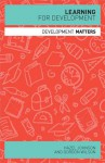 Learning for Development - Hazel J. Johnson, Gordon Wilson
