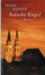 Falsche Engel - Tessa Korber