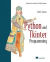 Python and Tkinter Programming - John E. Grayson
