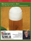 Brewmaster's Art: Understanding the History and Science of Beer Making - Charles W. Bamforth