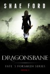 Dragonsbane - Shae Ford