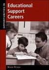 Opportunities in Educational Support Careers - Mark Rowh
