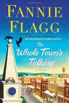 The Whole Town's Talking - Fannie Flagg