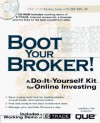 Boot Your Broker!: A Do-It-Yourself Kit for Online Investing - LauraMaery Gold, Dan Post