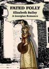 Fated Folly - Elizabeth Bailey
