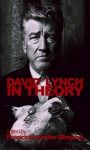 David Lynch in Theory - Francois-Xavier Gleyzon