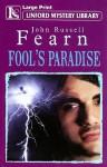 Fool's Paradise - John Russell Fearn
