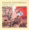 Reading Thai Murals - David K. Wyatt