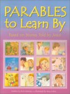 Parables To Learn By: Based On Stories Told By Jesus - Bob Hartman