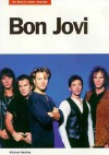 Bon Jovi: In Their Own Words - Michael Heatley, Malcolm Dome, Mick Wall