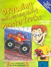 Drawing and Learning About Monster Trucks: Using Shapes and Lines (Sketch It!) - Amy Bailey Muehlenhardt, Bob Temple