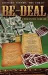 Re-Deal: A Time Travel Thriller - Richard Turner