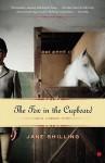 The Fox In the Cupboard: A Memoir - Jane Shilling