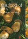 The Food of Italy: A Journey for Food Lovers - Sophie Braimbridge, Jo Glynn