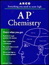 Everything You Need to Score High on AP Chemistry - Frederick Rowe, Sherry Berman-Robinson