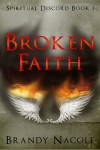 Broken Faith - Brandy Nacole