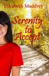 Serenity to Accept - Elizabeth Maddrey