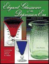 Elegant Glassware of the Depression Era: Identification and Value Guide - Gene Florence