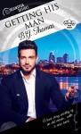 Getting His Man (Dreamspun Desires Book 48) - B.G. Thomas