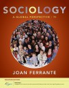 Sociology: A Global Perspective, Enhanced (Available Titles Coursemate) - Joan Ferrante