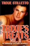 Trixie's Treats, Vol. II - Trixie Stilletto