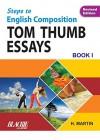 STEP TO ENGLISH COMPOSTION BOOK - I TOM THUMB ESSAYS BOOK-I - H. Martin