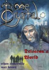 Time Crystal 2 - Delsaron's World (The Eridon Chronicles) - Max Kenny, Ethan Somerville