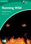 Running Wild Level 3 Lower-intermediate American English (Cambridge Discovery Readers: Level 3) - Margaret Johnson