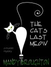 The Cat's Last Meow - Mandy Broughton