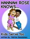Kids Serve Too! - Patrice Gendelman