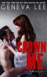 Crown Me - Geneva Lee